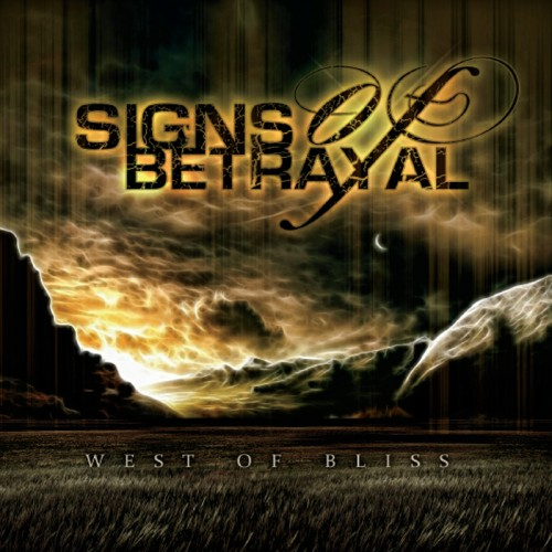 Signs of Betrayal - West of Bliss (2014)