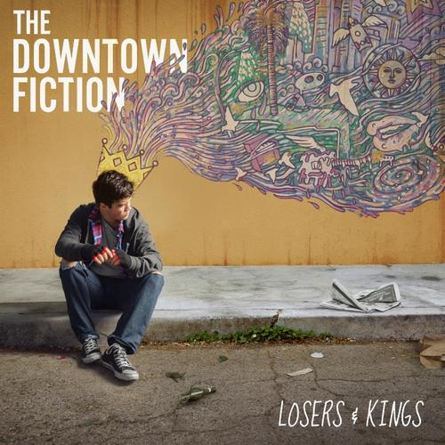 The Downtown Fiction - Losers & Kings (2014)