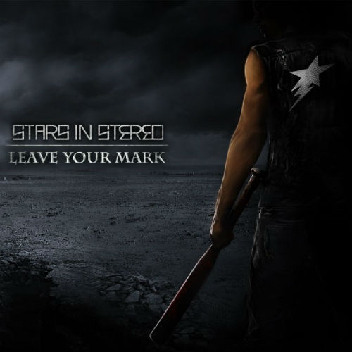 Stars In Stereo - Leave Your Mark (2014)